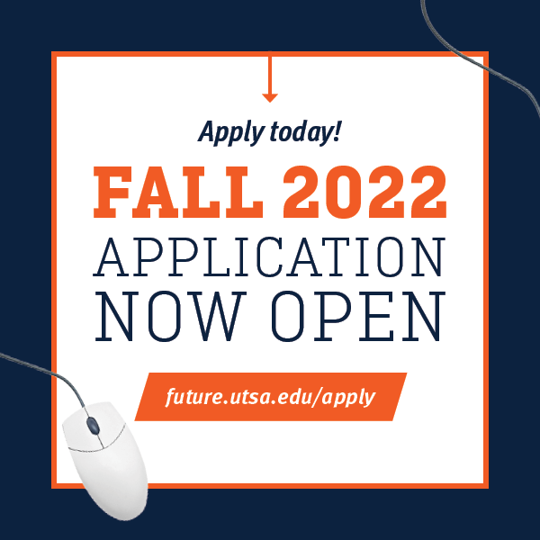 Apply to UTSA Fall 2022