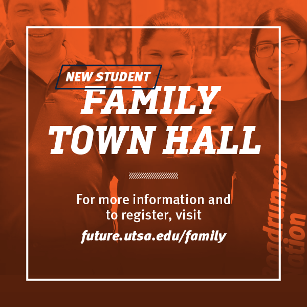 Family Town Hall: What Makes UTSA and San Antonio Such a Great Place to Live and Learn?