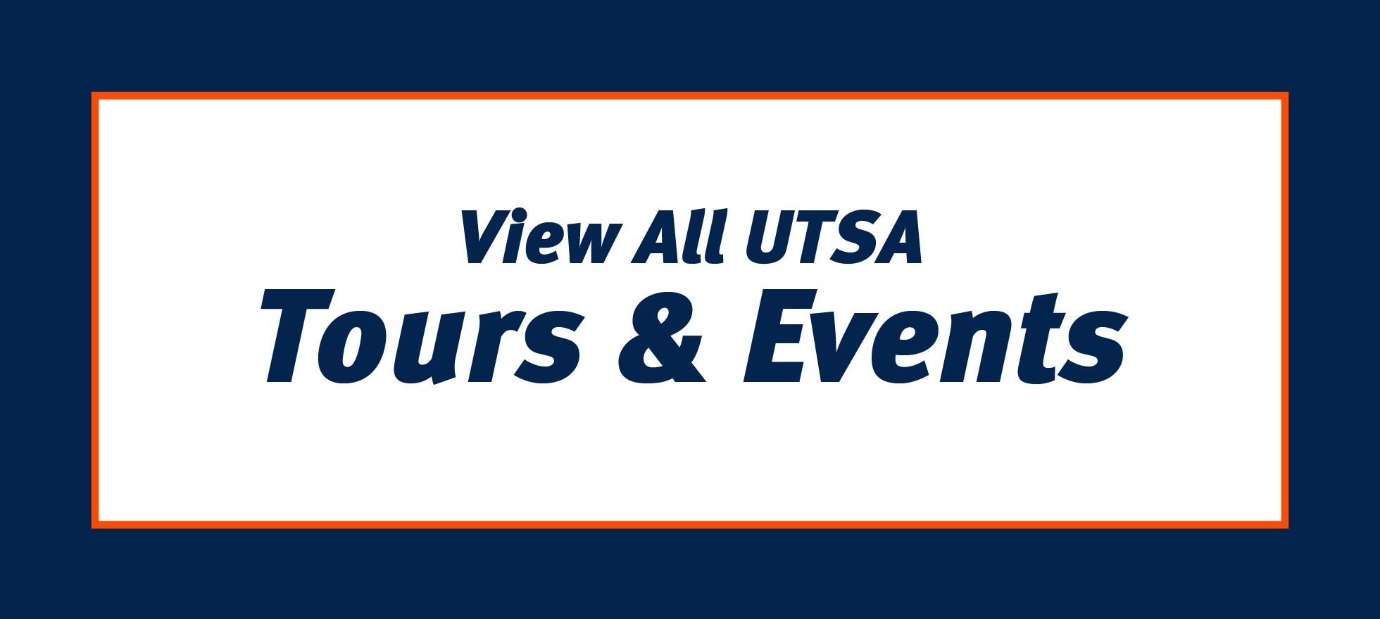 View All UTSA Tours & Events