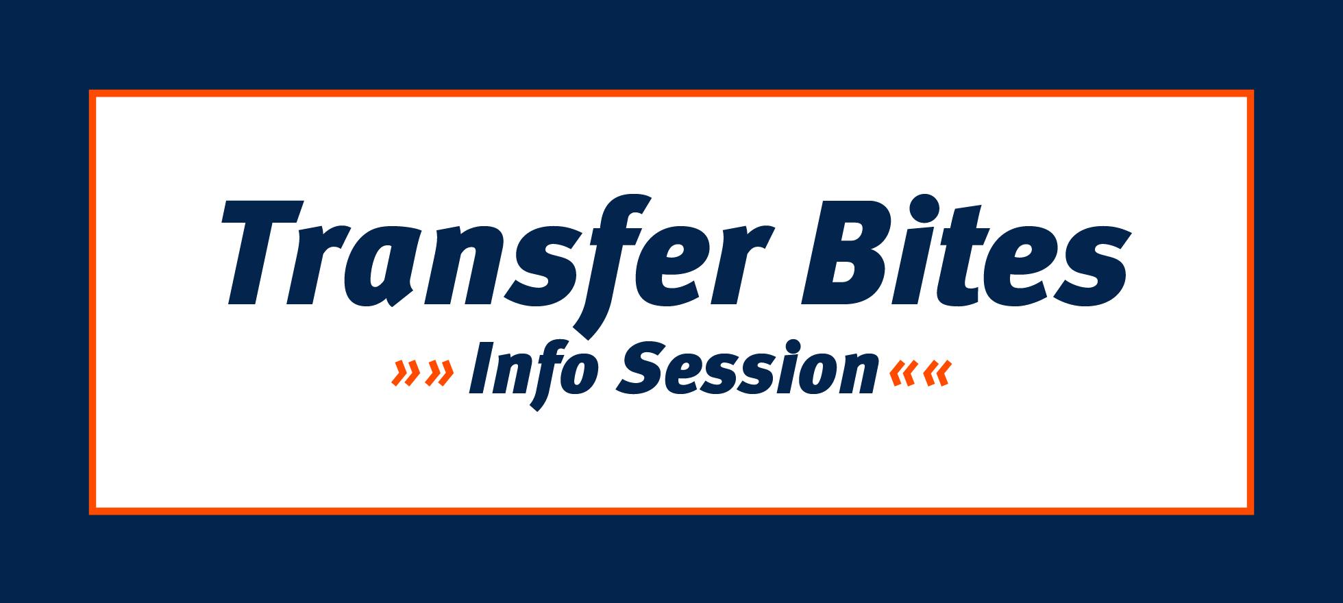 Transfer Bites Info Session