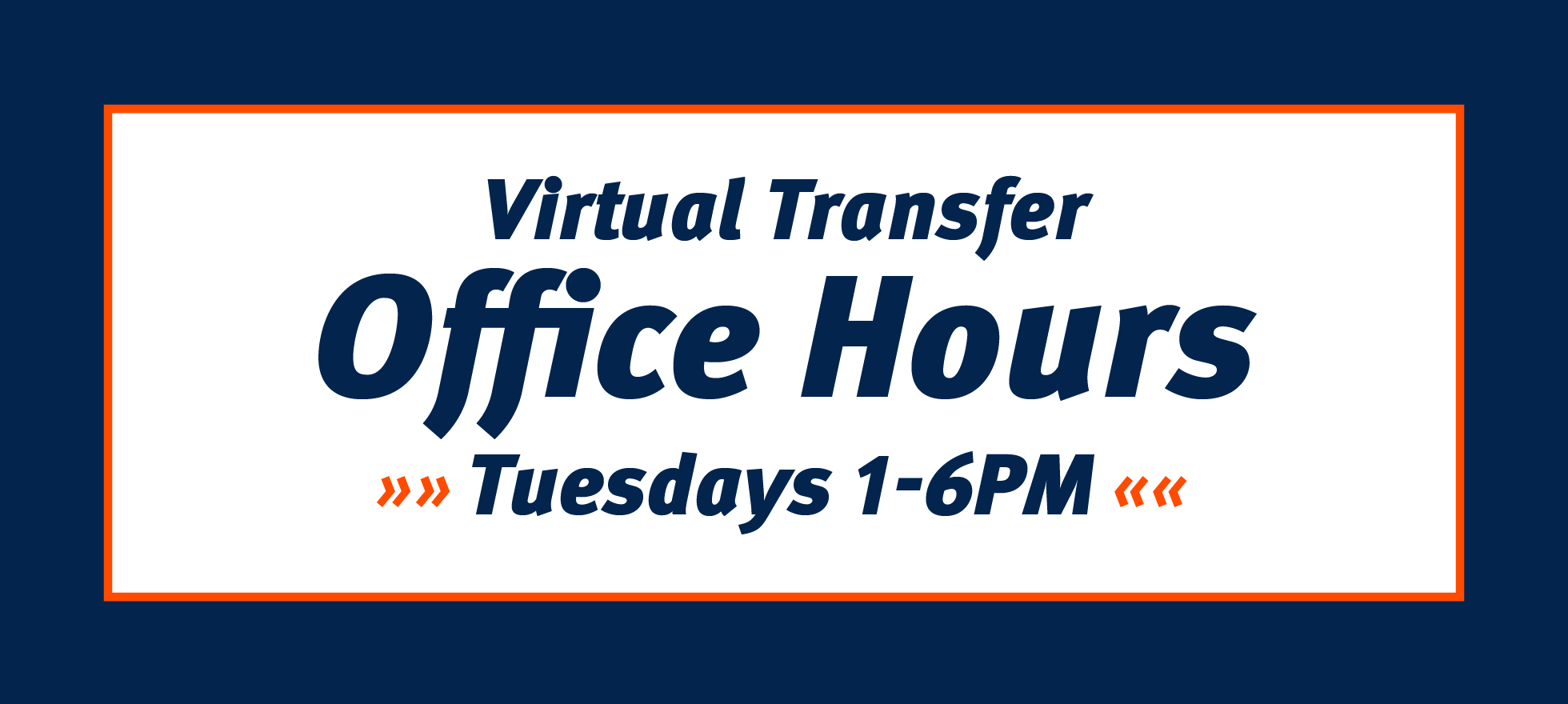 Virtual Transfer Office Hours Tuesdays 1-6pm