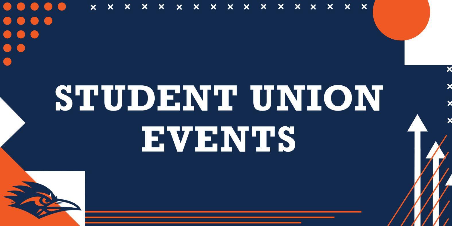 Student Union Events at UTSA
